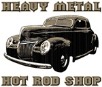 Heavy Metal Hot Rod Shop