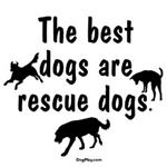 Best Dogs Are Rescues