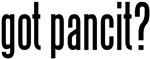 got pancit?