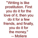 Writing... the oldest profession?