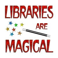 <b>LIBRARIES ARE MAGICAL<b/>