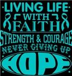 Gynecologic Cancer Living Life With Faith Shirts