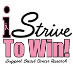 I Strive To Win Breast Cancer T-Shirts & Gifts