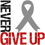 Never Give Up Brain Cancer Shirts & Gifts