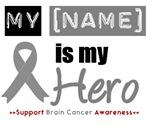 Brain Cancer Hero Shirts & Gifts