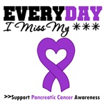 Everyday Miss My  Loved One Pancreatic Cancer Tees