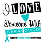 I Love Someone With Ovarian Cancer Tees & Gifts