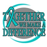 Ovarian Cancer Together We Make A Difference Tees