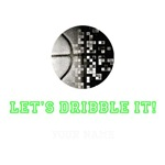 Personalized LET'S DRIBBLE IT!