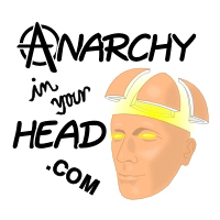 Anarchy In Your Head