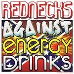Redneck Against Energy Drinks