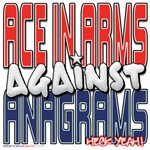 Ace In Arms Against Anagrams [SWAG]