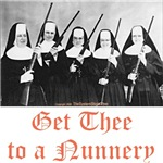 Get Thee to a Nunnery