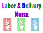 Labor & Delivery Nurse