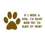 If I Were A Dog...Put to Sleep