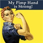 Rosie the Riveter's Pimp Hand