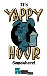 It's Yappy Hour Somewhere!