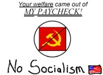 Your welfare came out of my Paycheck!