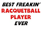Best Freakin' Racquetball Player Ever