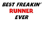 Best Freakin' Runner Ever