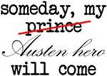Someday my Austen Hero will Come