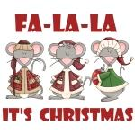 Fa La La Christmas Tshirts and Gifts