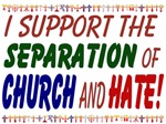 I Support the Separation of Church and Hate