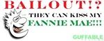 Kiss My Fannie Mae!