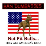 Ban Dumbasses... NOT Pit Bulls!