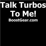 Talk Turbos To Me