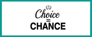 Choice = Chance