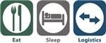 Eat, Sleep, Logistics