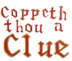 Coppeth Thou A Clue