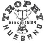 Trophy Husband Since 1984