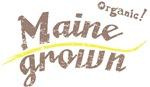 Organic! Maine Grown!