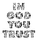In God You Trust