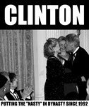 Clinton: Putting the Nasty in Dynasty