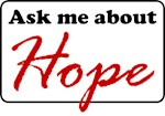 Ask Me About Hope