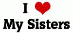 I Love My Sisters