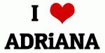I Love ADRiANA