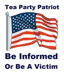 Tea Party Patriot Be Informed