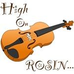 High On Rosin