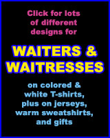 WAITER & WAITRESS T-SHIRTS