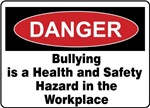 Bullying Hazard in Workplace