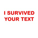 I SURVIVED (ANYTHING)