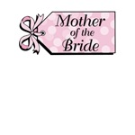 Pink Tag Mother of the Bride Gifts & Shirts