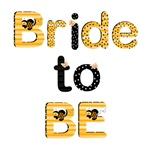 Bride to Bee T-shirts and Gifts
