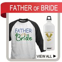 Father of the Bride T-shirts, Gifts