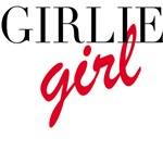 Girlie Girl Tshirts, Tees, Sweatshirts