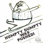 Humpty Dumpty was Pushed!